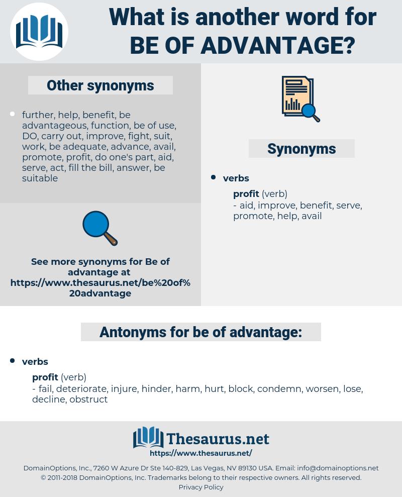 be of advantage, synonym be of advantage, another word for be of advantage, words like be of advantage, thesaurus be of advantage