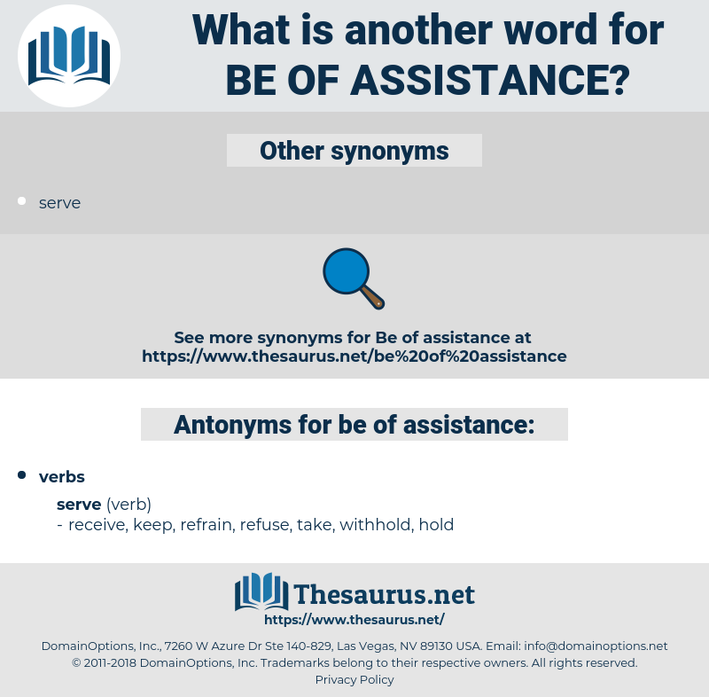 be of assistance, synonym be of assistance, another word for be of assistance, words like be of assistance, thesaurus be of assistance
