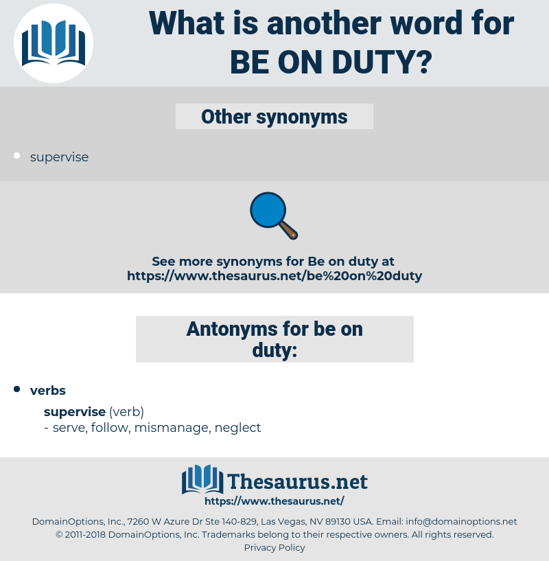 be on duty, synonym be on duty, another word for be on duty, words like be on duty, thesaurus be on duty