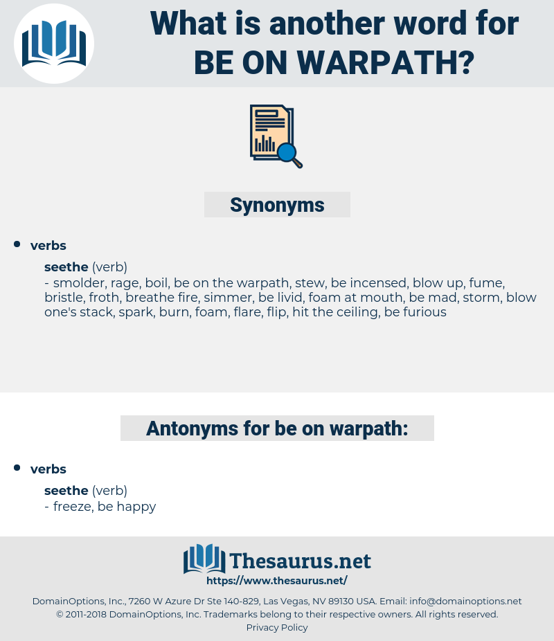be on warpath, synonym be on warpath, another word for be on warpath, words like be on warpath, thesaurus be on warpath