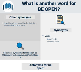 be open, synonym be open, another word for be open, words like be open, thesaurus be open