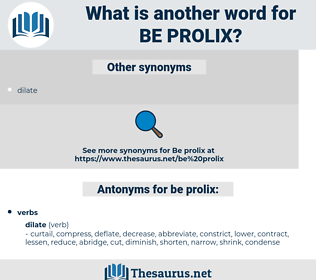 be prolix, synonym be prolix, another word for be prolix, words like be prolix, thesaurus be prolix