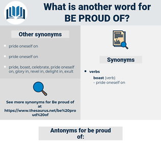 be proud of, synonym be proud of, another word for be proud of, words like be proud of, thesaurus be proud of
