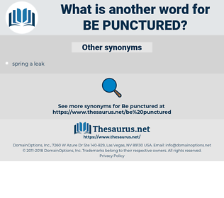 be punctured, synonym be punctured, another word for be punctured, words like be punctured, thesaurus be punctured