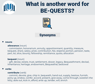 be quests, synonym be quests, another word for be quests, words like be quests, thesaurus be quests