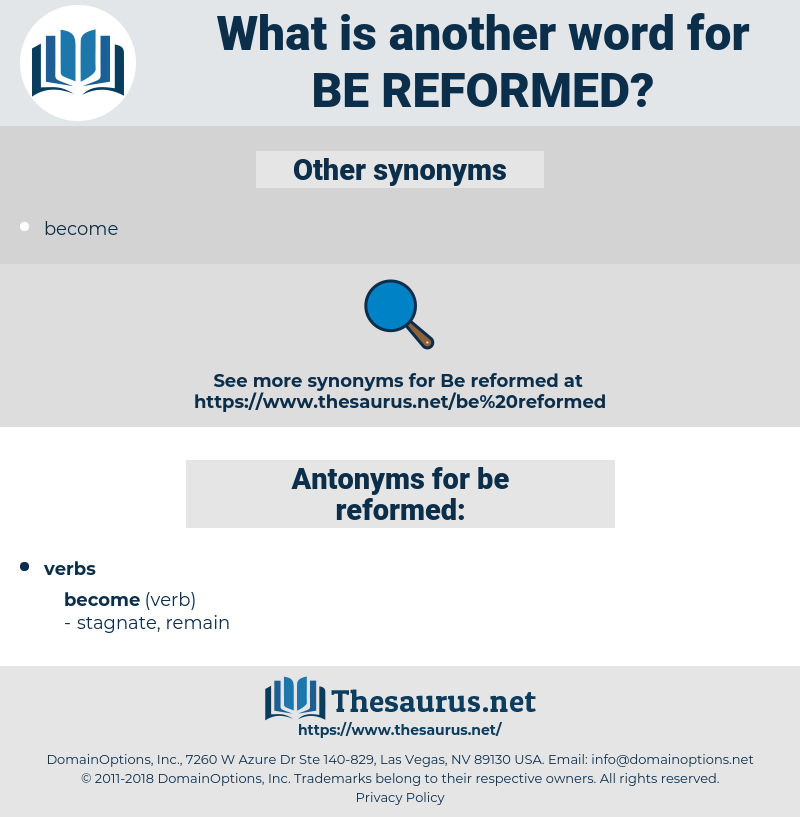 be reformed, synonym be reformed, another word for be reformed, words like be reformed, thesaurus be reformed