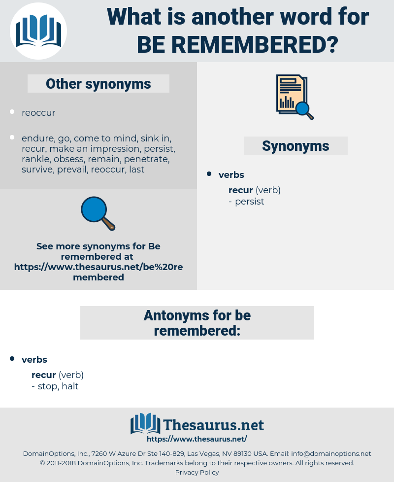 be remembered, synonym be remembered, another word for be remembered, words like be remembered, thesaurus be remembered