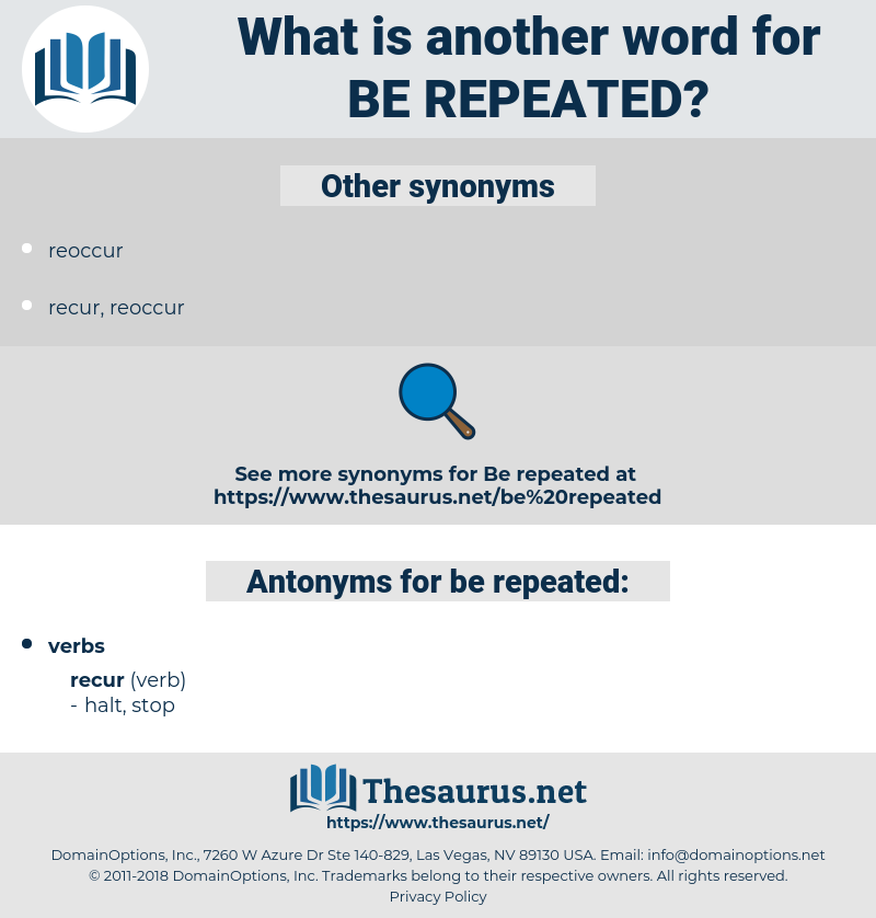 be repeated, synonym be repeated, another word for be repeated, words like be repeated, thesaurus be repeated