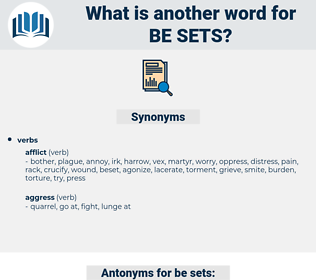 be sets, synonym be sets, another word for be sets, words like be sets, thesaurus be sets