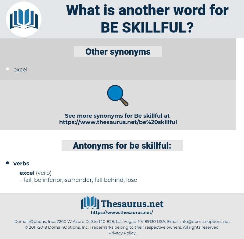 be skillful, synonym be skillful, another word for be skillful, words like be skillful, thesaurus be skillful