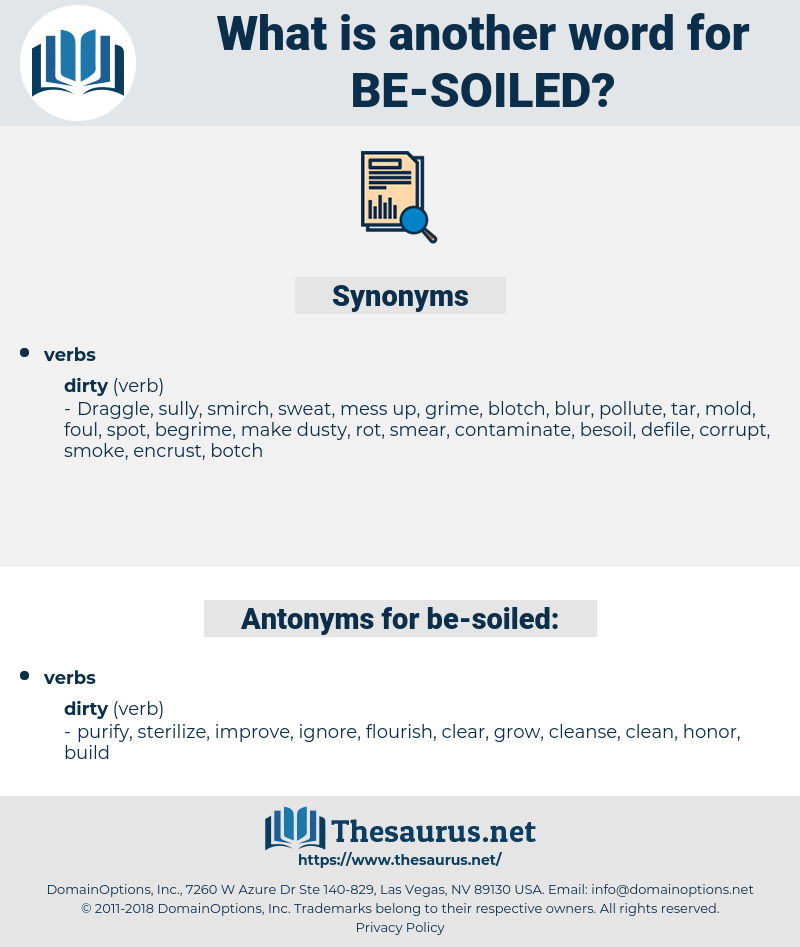 be soiled, synonym be soiled, another word for be soiled, words like be soiled, thesaurus be soiled