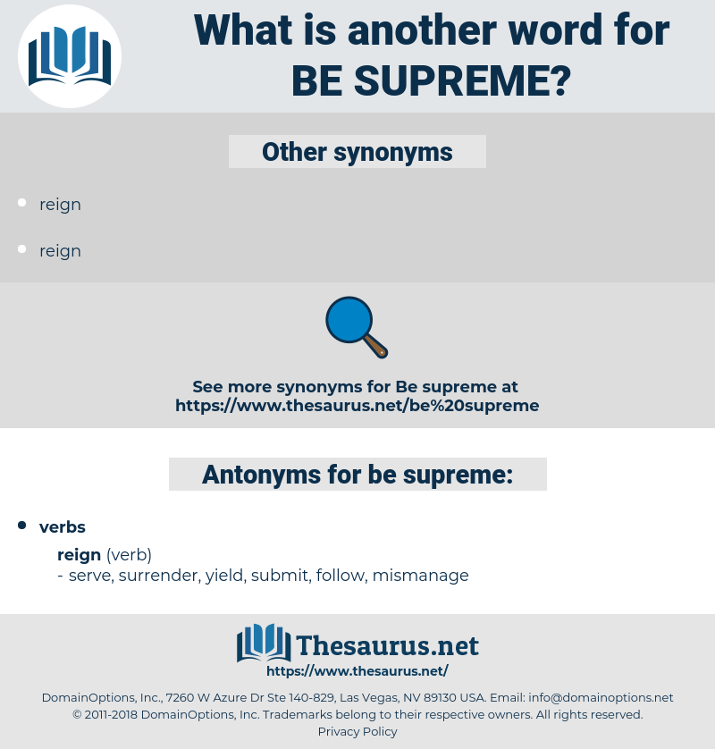 be supreme, synonym be supreme, another word for be supreme, words like be supreme, thesaurus be supreme