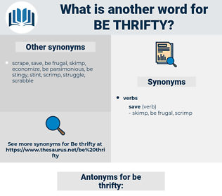 be thrifty, synonym be thrifty, another word for be thrifty, words like be thrifty, thesaurus be thrifty