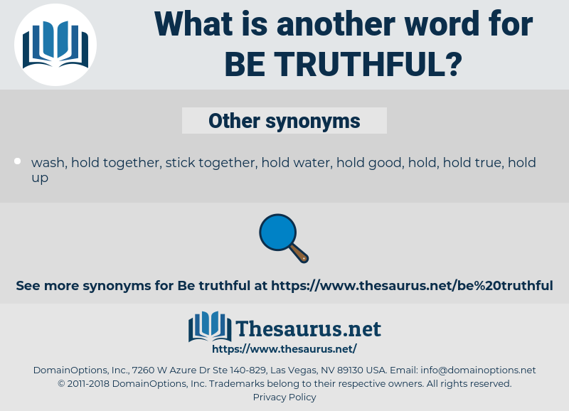 be truthful, synonym be truthful, another word for be truthful, words like be truthful, thesaurus be truthful