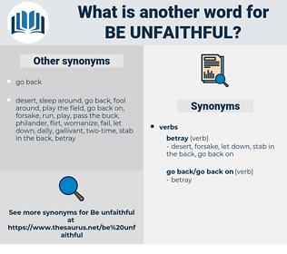 be unfaithful, synonym be unfaithful, another word for be unfaithful, words like be unfaithful, thesaurus be unfaithful