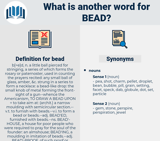 bead, synonym bead, another word for bead, words like bead, thesaurus bead