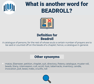Beadroll, synonym Beadroll, another word for Beadroll, words like Beadroll, thesaurus Beadroll