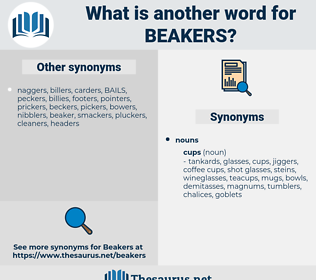 beakers, synonym beakers, another word for beakers, words like beakers, thesaurus beakers