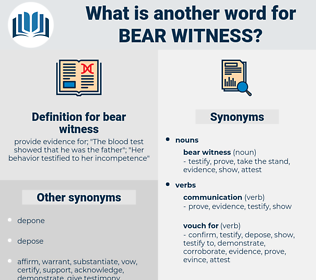 bear witness, synonym bear witness, another word for bear witness, words like bear witness, thesaurus bear witness