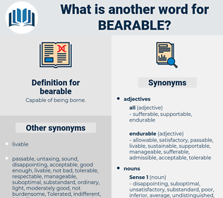 bearable, synonym bearable, another word for bearable, words like bearable, thesaurus bearable
