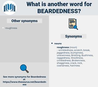 beardedness, synonym beardedness, another word for beardedness, words like beardedness, thesaurus beardedness