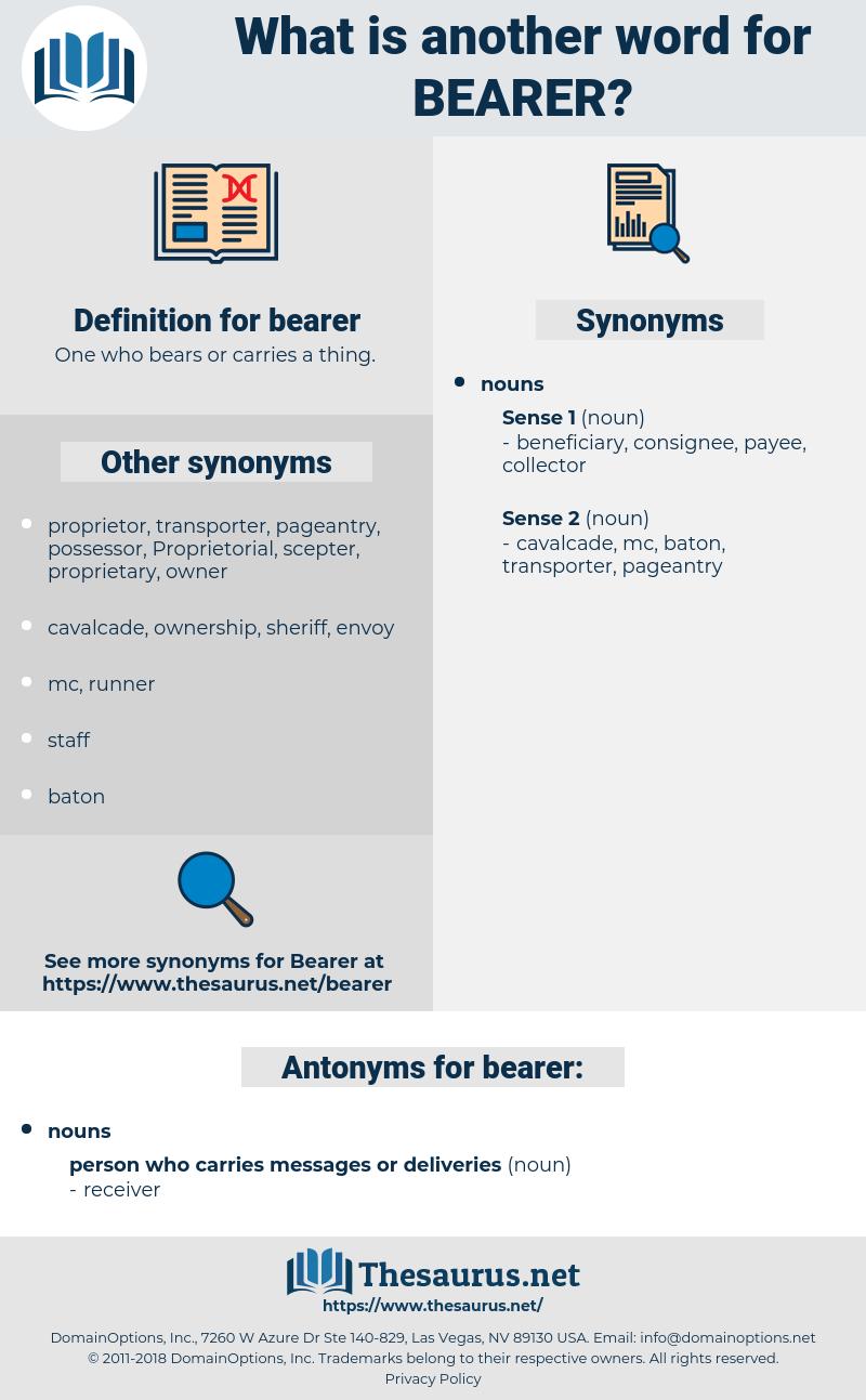 bearer, synonym bearer, another word for bearer, words like bearer, thesaurus bearer