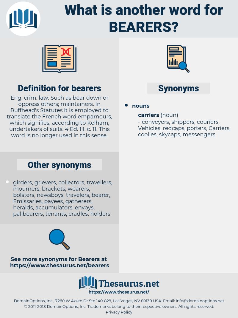 bearers, synonym bearers, another word for bearers, words like bearers, thesaurus bearers