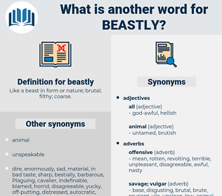 beastly, synonym beastly, another word for beastly, words like beastly, thesaurus beastly