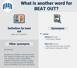 beat out, synonym beat out, another word for beat out, words like beat out, thesaurus beat out
