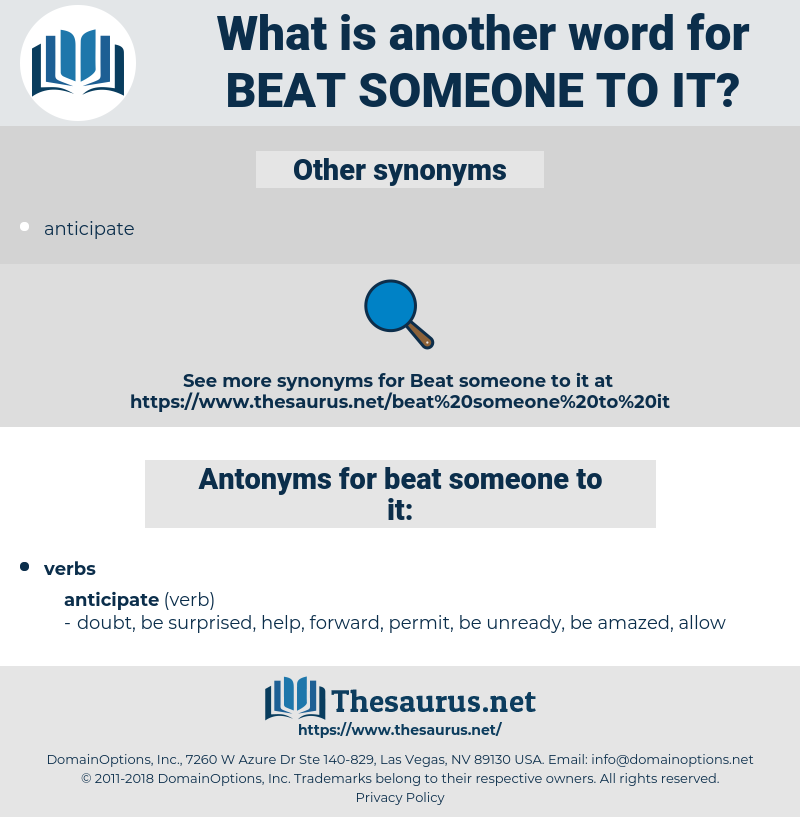 beat someone to it, synonym beat someone to it, another word for beat someone to it, words like beat someone to it, thesaurus beat someone to it