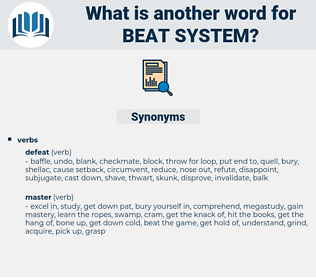 beat system, synonym beat system, another word for beat system, words like beat system, thesaurus beat system