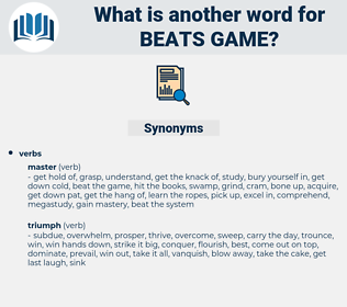 beats game, synonym beats game, another word for beats game, words like beats game, thesaurus beats game