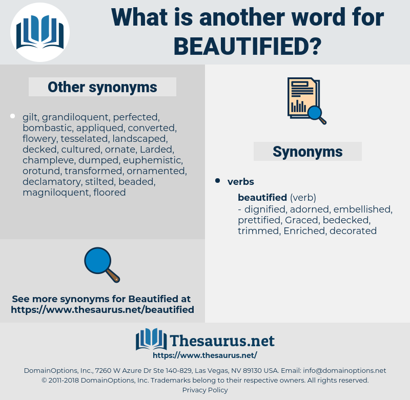 Beautified, synonym Beautified, another word for Beautified, words like Beautified, thesaurus Beautified