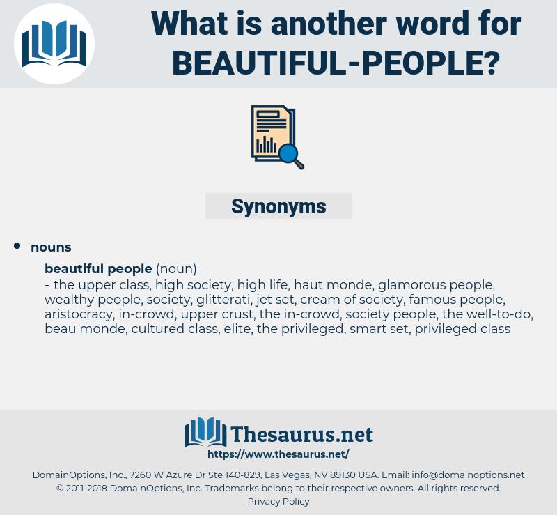 beautiful people, synonym beautiful people, another word for beautiful people, words like beautiful people, thesaurus beautiful people