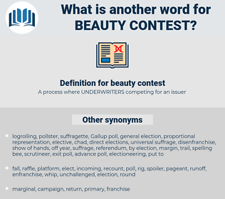 beauty contest, synonym beauty contest, another word for beauty contest, words like beauty contest, thesaurus beauty contest
