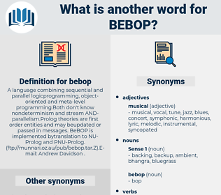 bebop, synonym bebop, another word for bebop, words like bebop, thesaurus bebop