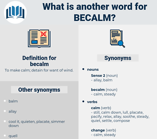 becalm, synonym becalm, another word for becalm, words like becalm, thesaurus becalm