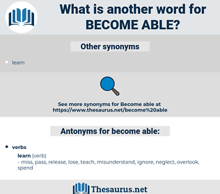 become able, synonym become able, another word for become able, words like become able, thesaurus become able