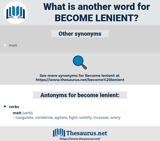 become lenient, synonym become lenient, another word for become lenient, words like become lenient, thesaurus become lenient
