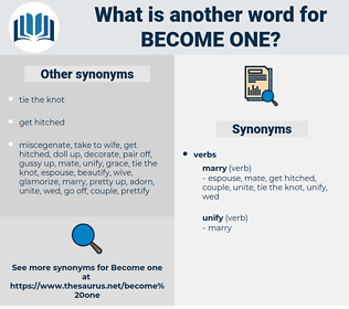 become one, synonym become one, another word for become one, words like become one, thesaurus become one