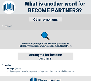 become partners, synonym become partners, another word for become partners, words like become partners, thesaurus become partners