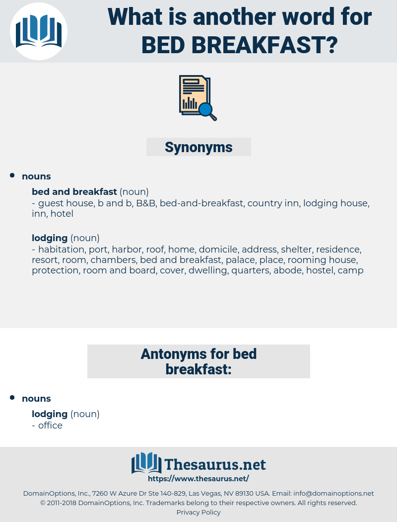bed breakfast, synonym bed breakfast, another word for bed breakfast, words like bed breakfast, thesaurus bed breakfast
