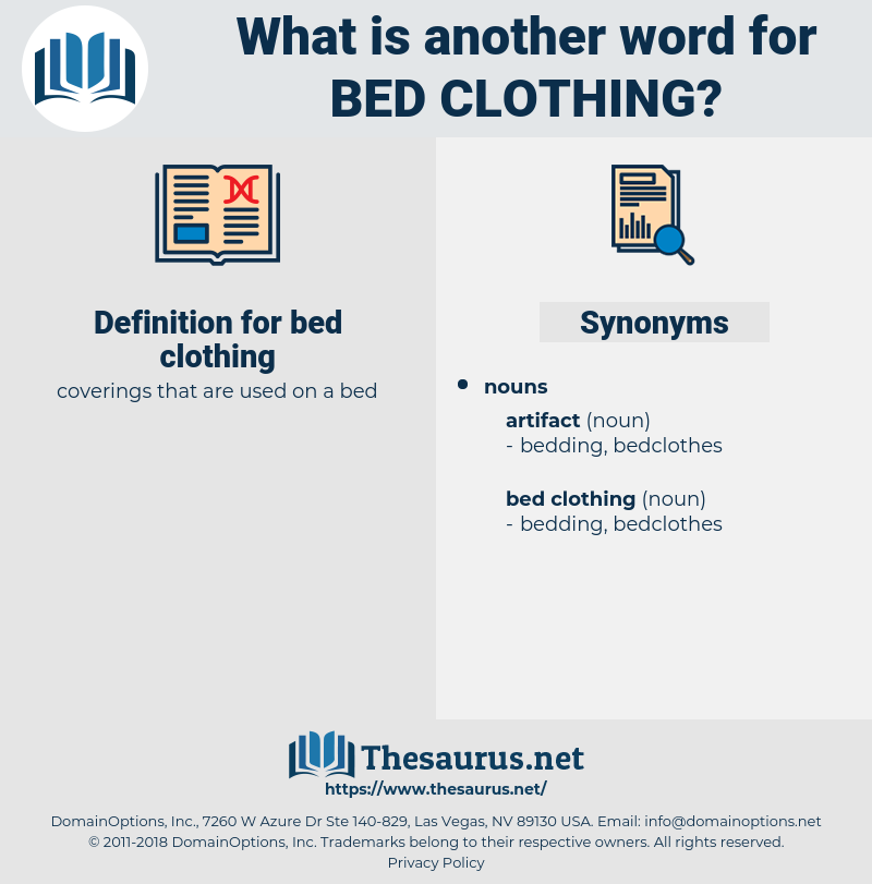 bed clothing, synonym bed clothing, another word for bed clothing, words like bed clothing, thesaurus bed clothing