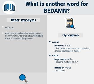 bedamn, synonym bedamn, another word for bedamn, words like bedamn, thesaurus bedamn