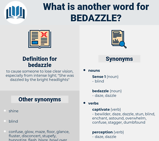 bedazzle, synonym bedazzle, another word for bedazzle, words like bedazzle, thesaurus bedazzle