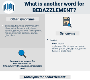 bedazzlement, synonym bedazzlement, another word for bedazzlement, words like bedazzlement, thesaurus bedazzlement