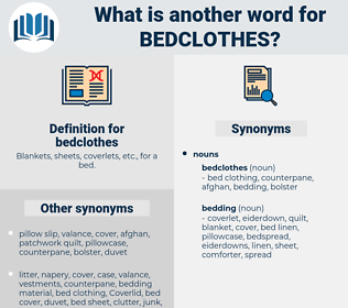 bedclothes, synonym bedclothes, another word for bedclothes, words like bedclothes, thesaurus bedclothes