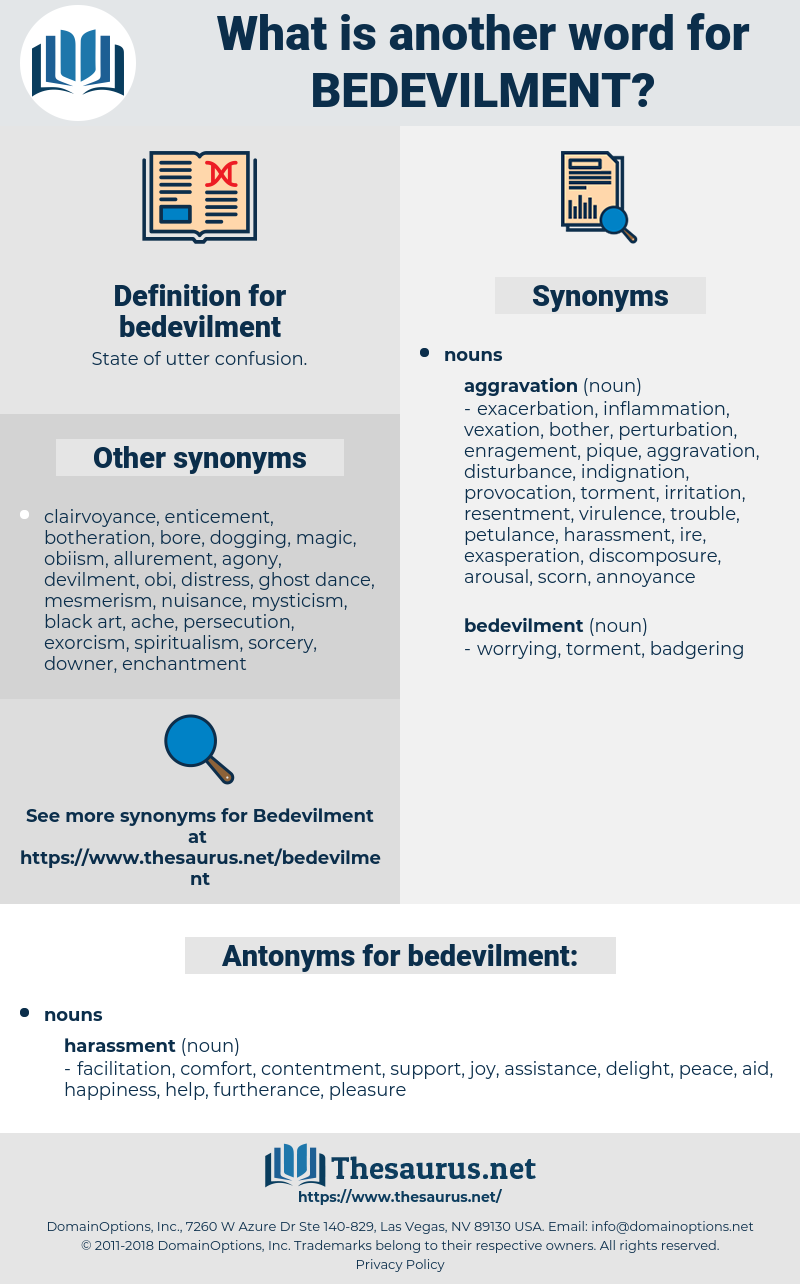 bedevilment, synonym bedevilment, another word for bedevilment, words like bedevilment, thesaurus bedevilment