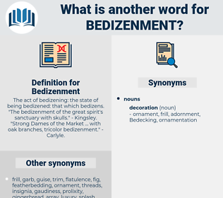 Bedizenment, synonym Bedizenment, another word for Bedizenment, words like Bedizenment, thesaurus Bedizenment