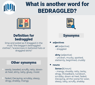 bedraggled, synonym bedraggled, another word for bedraggled, words like bedraggled, thesaurus bedraggled